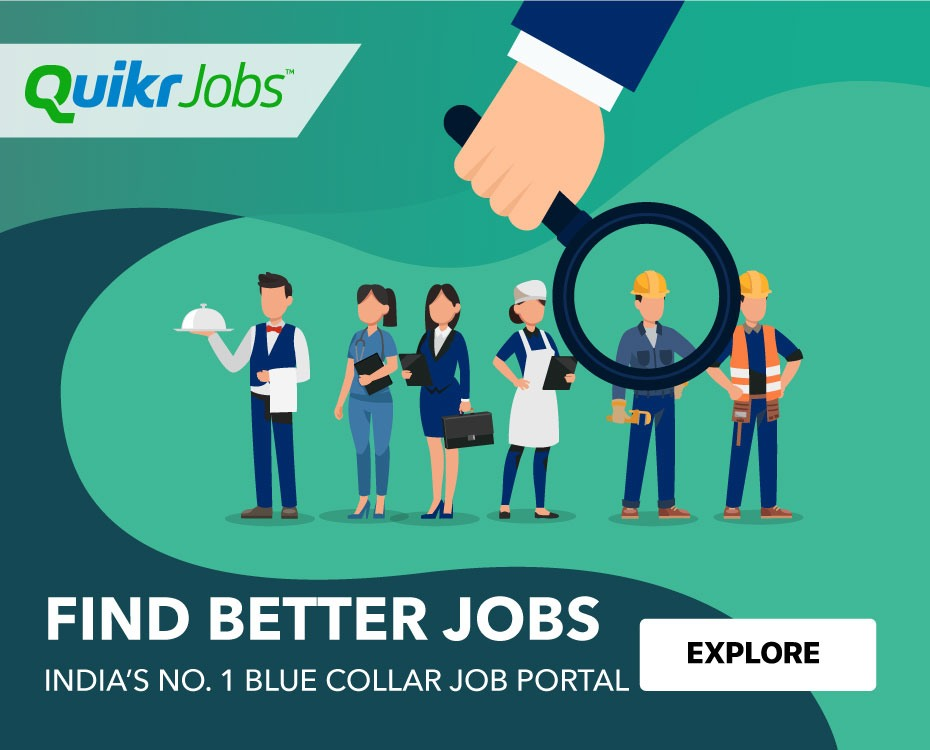 Jobs In India Blue Collar Jobs Vacancy 2020 21 Quikrjobs